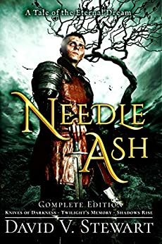 Needle Ash (Complete Edition) (The Eternal Dream Book 2) by [David V. Stewart, Brad Lynn]