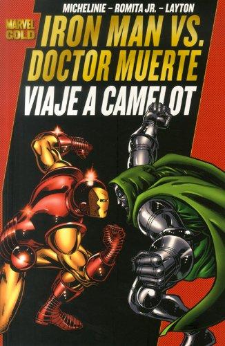 IRON MAN VS DOCTOR MUERTE VIAJE A CAMELOT