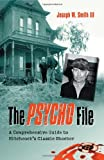 The Psycho File: A Comprehensive Guide to Hitchcock's Classic Shocker (English Edition)