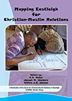 Mapping Eastleigh for Christianmuslim Relations
