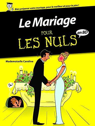 Le mariage pour les nuls (Pour les nuls en bd)