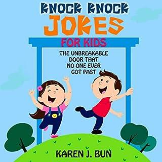 Karen's Knock Knock Jokes for Kids: The Unbreakable Door That No One Ever Got Past cover art