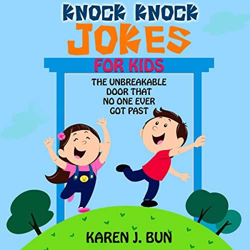 『Karen's Knock Knock Jokes for Kids: The Unbreakable Door That No One Ever Got Past』のカバーアート