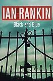Black and Blue: Serie John Rebus VIII (Inspector Rebus nº 8)