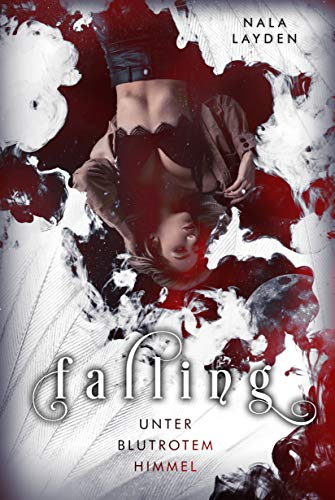 Falling: Unter blutrotem Himmel