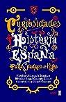 Curiosidades de la historia de España para padres e hijos par Valenzuela Sánchez