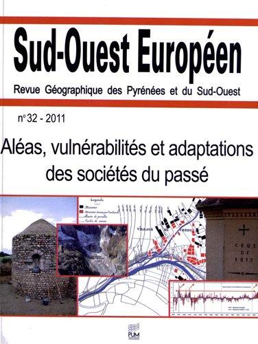 ALEAS VULNERABILITES ET ADAPTATIONS DES SOCIETES DU PASSE (SUD OUEST EUROP)