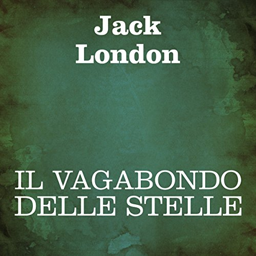 Il Vagabondo delle stelle [The Star Rover] audiobook cover art