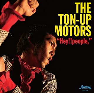 Ton-Up Motors - Hey!!People. [Japan CD] XQGX-1009 by Ton-Up Motors (2011-07-06)