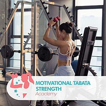 Motivational Tabata Strength Academy
