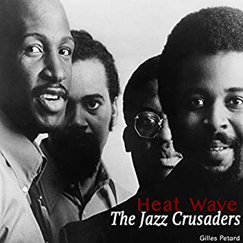 Heat Wave - The Jazz Crusaders