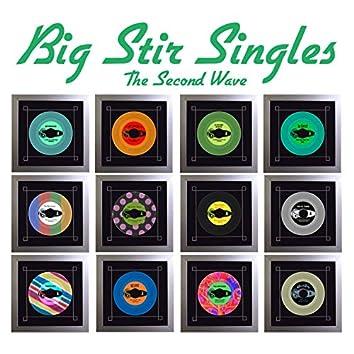 Big Stir Singles: The Second Wave (Single No. 16)