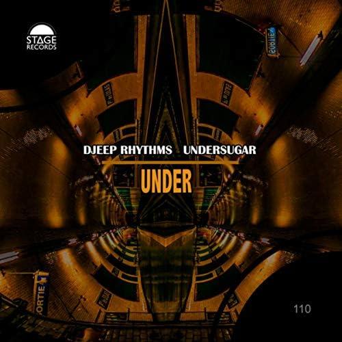 Djeep Rhythms & Undersugar