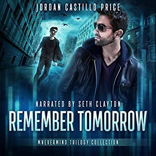 Remember Tomorrow: Mnevermind Trilogy Collection                   Autor:                                                                                                                                 Jordan Castillo Price                               Sprecher:                                                                                                                                 Seth Clayton                      Spieldauer: 18 Std. und 45 Min.     4 Bewertungen     Gesamt 4,5