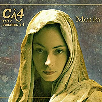 Maria (Sacred 4 Part Songs of the 19th and 20th Century & Organ Improvisations)