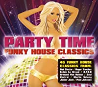 Party Time: Funky House Classics