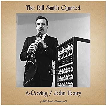 A-Roving / John Henry (All Tracks Remastered)
