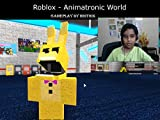 Clip: Roblox - Animatronic World - gameplay by Hrithik