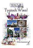 Typisch Wien! (Vienna Life)