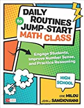 Daily Routines to Jump-Start Math Class, High School: Engage Students, Improve Number Sense, and Practice Reasoning (Corwin Mathematics Series)