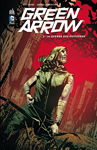 GREEN ARROW - Tome 2