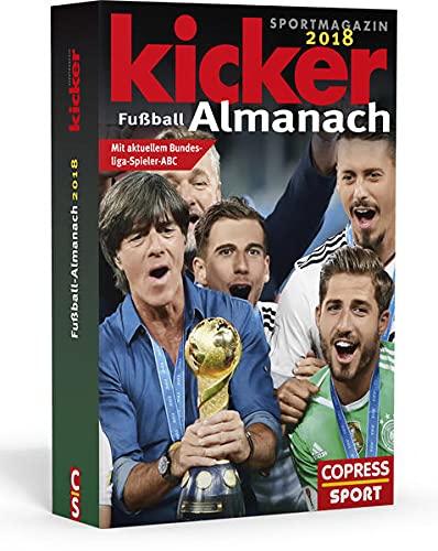 Kicker Fußball-Almanach 2018: mit aktuellem Bundesliga-Spieler-ABC
