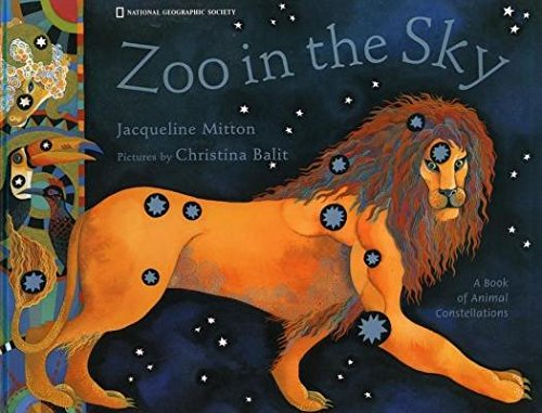 Zoo in the Sky( A Book of Animal Constellations)[ZOO IN THE SKY][Hardcover]
