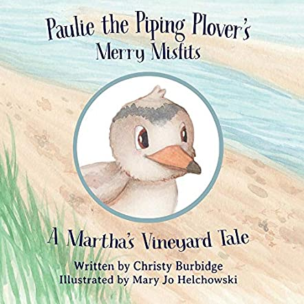 Paulie the Piping Plover's Merry Misfits