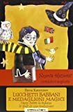 Lucchetti babbani e medaglioni magici. Harry Potter in italiano: le sfide di una traduzion...