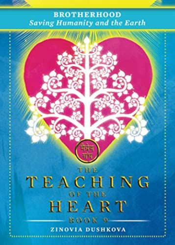 Brotherhood Saving Humanity and the Earth The Teaching of the Heart product image