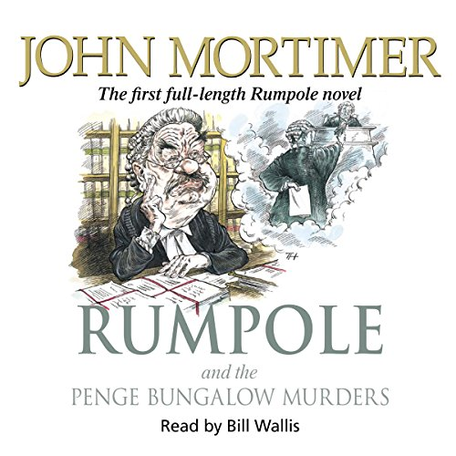 Rumpole and the Penge Bungalow Murders audiobook cover art