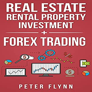 Real Estate Rental Property Investment + Forex Trading                   By:                                                                                                                                 Peter Flynn                               Narrated by:                                                                                                                                 Don Hoeksema                      Length: 2 hrs and 17 mins     Not rated yet     Overall 0.0