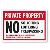SmartSign Private Property Sign - No Soliciting, Loitering, Trespassing Sign - All Offenders Will Be Prosecuted | 10' x 14' EG Reflective Aluminum Metal, Made in USA, for Outdoor/Indoor