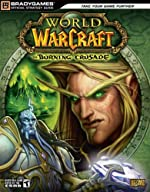 Guide stratégique world of warcraft - Burning crusade (en anglais) de BradyGames