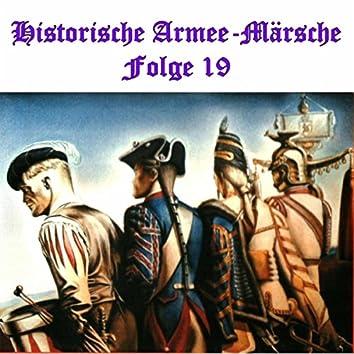 Historische Armee-Märsche Folge 19