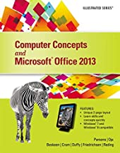 Computer Concepts and Microsoft Office 2013