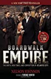 Boardwalk Empire: The Birth, High Times, and...