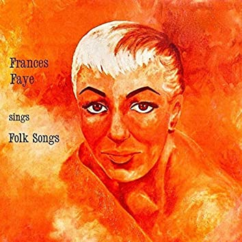 Frances Faye Sings Folk Songs (Remastered)