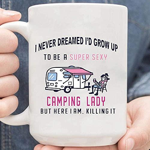 Taza Divertida Una dama de campamento súper sexy, pero aquí estoy Killin It RV Trailer, Regalo divertido de dama de campamento, regalo de cumpleaños, regalo del día de la madre para campista-nant10122