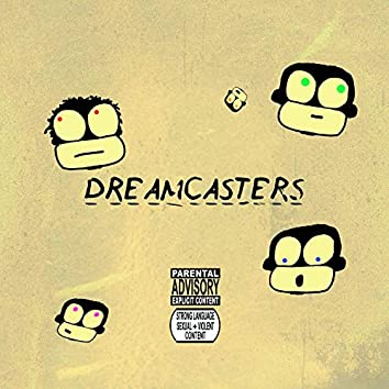 Dreamcasters