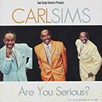 Are You Serious by CARL SIMS (2014-02-25)