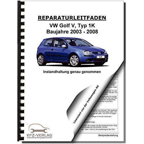 VW Golf 5 Typ 1K 2003-2008 Instandhaltung Inspektion Wartung Reparaturanleitung