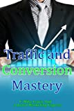Traffic And Conversion Mastery