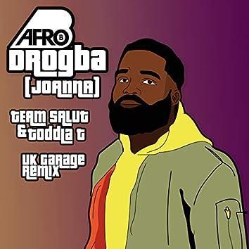 Drogba (Joanna) [Team Salut & Toddla T Uk Garage Remix]