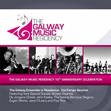 The Galway Music Residency 10th Anniversary Celebration