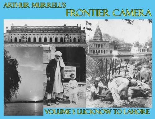 Arthur Murrell's Frontier Camera: v. 1