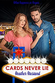 Cards Never Lie by [Heather Hiestand]