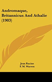 Andromaque, Britannicus and Athalie (1903)