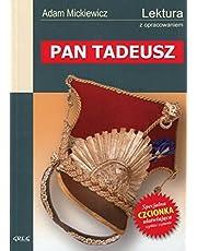 Pan Tadeusz: Wydanie z opracowaniem