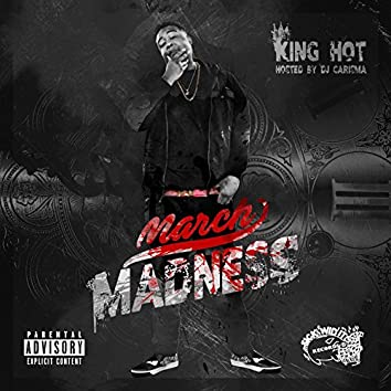 March Madness (Hosted by DJ Carisma)